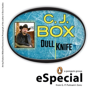 Dull Knife: A Joe Pickett Short Story - C. J. Box pdf download