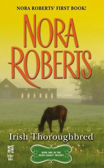 Irish Thoroughbred by Nora Roberts PDF Download