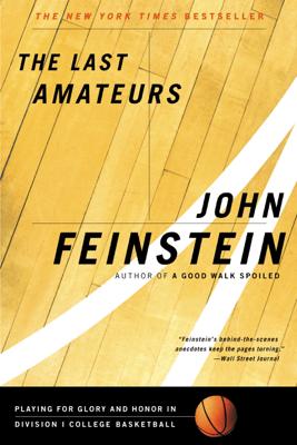 The Last Amateurs - John Feinstein