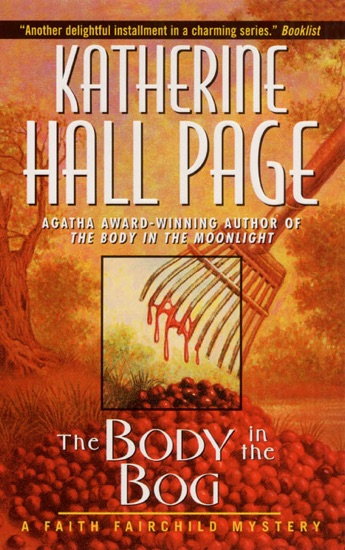 The Body In The Bog by Katherine Hall Page PDF Download