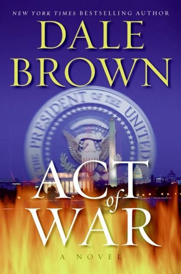 Act of War by Dale Brown PDF Download