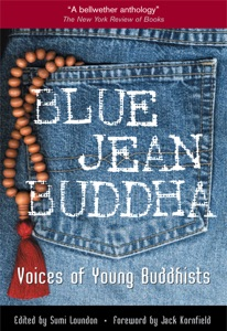 Blue Jean Buddha - Sumi Loundon Kim & Jack Kornfield pdf download