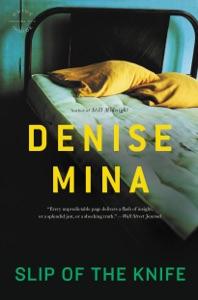 Slip of the Knife - Denise Mina pdf download