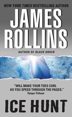 Ice Hunt - James Rollins pdf download