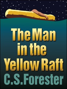The Man In the Yellow Raft - C. S. Forester pdf download