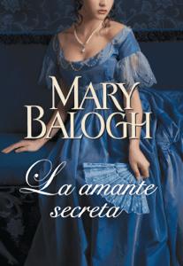 La amante secreta (Amantes 3) - Mary Balogh pdf download