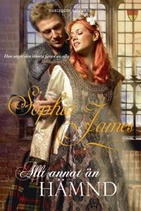 Allt annat än hämnd … - Sophia James pdf download