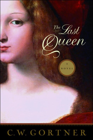 The Last Queen by C. W. Gortner pdf download