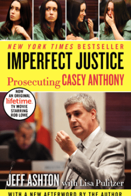 Imperfect Justice Updated Ed - Jeff Ashton