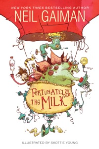 Fortunately, the Milk - Neil Gaiman pdf download