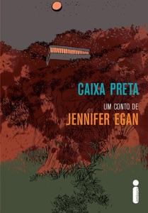 Caixa Preta - Jennifer Egan pdf download