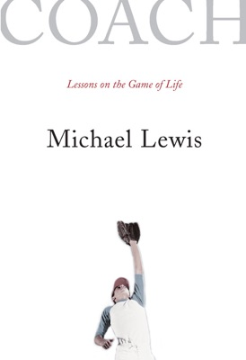 Coach: Lessons on the Game of Life - Michael Lewis pdf download