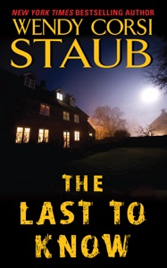 The Last to Know - Wendy Corsi Staub pdf download