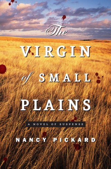 The Virgin of Small Plains by Nancy Pickard PDF Download