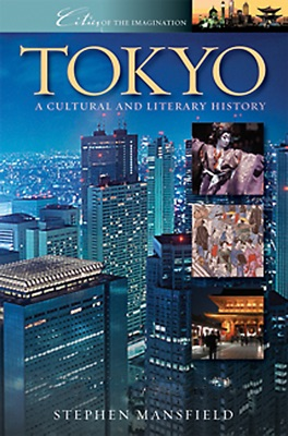 Tokyo: A Cultural and Literary History - Stephen Mansfield pdf download