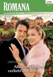 Allein in London, verliebt in Paris - Lucy Gordon pdf download