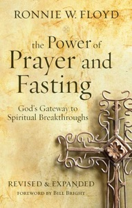 The Power of Prayer and Fasting - Ronnie W. Floyd & Bill Bright pdf download