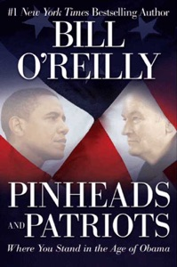 Pinheads and Patriots - Bill O'Reilly pdf download