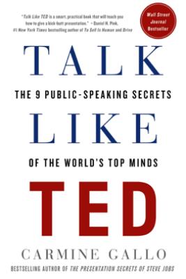 Talk Like TED - Carmine Gallo