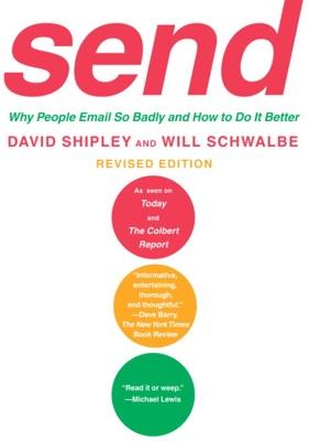 Send (Revised Edition) - David Shipley & Will Schwalbe pdf download