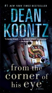 From the Corner of His Eye - Dean Koontz pdf download