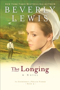 The Longing (The Courtship of Nellie Fisher Book #3) - Beverly Lewis pdf download