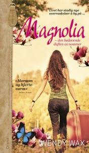 Magnolia - den bedøvende duften av sommer - Wendy Wax pdf download