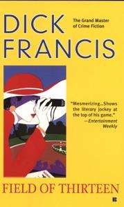 Field of Thirteen - Dick Francis pdf download