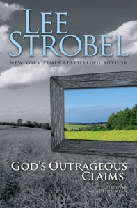 God's Outrageous Claims - Lee Strobel pdf download