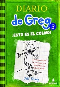 Diario de Greg 3. !Esto es el colmo! - Jeff Kinney pdf download