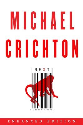 Next (Enhanced Edition) (Enhanced Edition) - Michael Crichton pdf download