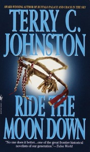 Ride the Moon Down - Terry C. Johnston pdf download