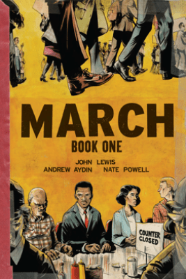 March: Book One - John Lewis, Andrew Aydin & Nate Powell