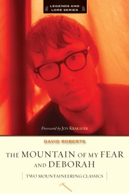 The Mountain of My Fear and Deborah - David Roberts