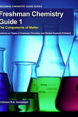 Freshman Chemistry Guide 1 - Russell Geanangel