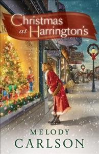 Christmas at Harrington's - Melody Carlson pdf download