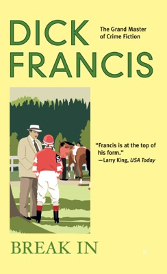 Break In - Dick Francis pdf download