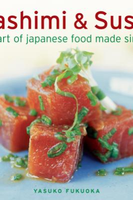 Sashimi & Sushi - Yasuko Fukuoka