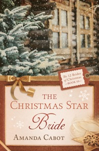 The Christmas Star Bride - Amanda Cabot pdf download