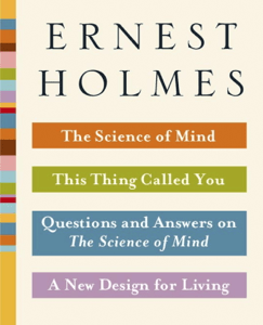 The Science of Mind Collection - Ernest Holmes pdf download