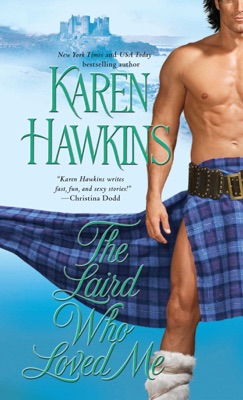 The Laird Who Loved Me - Karen Hawkins pdf download