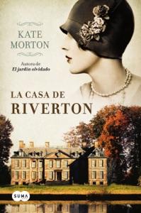La casa de Riverton (Edición exclusiva) - Kate Morton pdf download