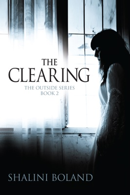 The Clearing (Outside Series #2) - Shalini Boland pdf download