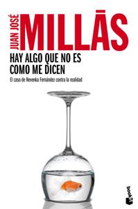 Hay algo que no es como me dicen - Juan José Millás pdf download