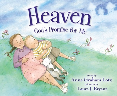 Heaven, God's Promise for Me - Anne Graham Lotz pdf download