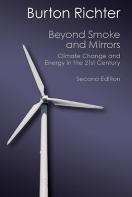 Beyond Smoke and Mirrors: Second Edition - Burton Richter