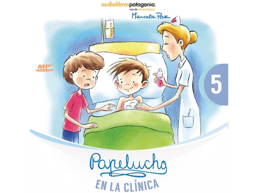 Papelucho En La Clínica De Marcela Paz En Apple Books