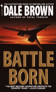 Battle Born - Dale Brown pdf download