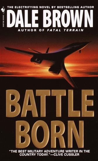 Battle Born by Dale Brown PDF Download