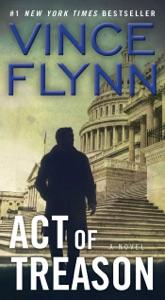 Act of Treason - Vince Flynn pdf download